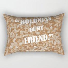 Boldness Be My Friend - Sepia Rectangular Pillow