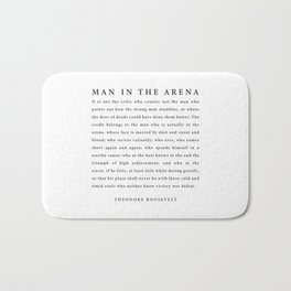 The Man In The Arena, Theodore Roosevelt Bath Mat
