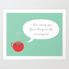 A Love Affair (With Coffee) Art Print