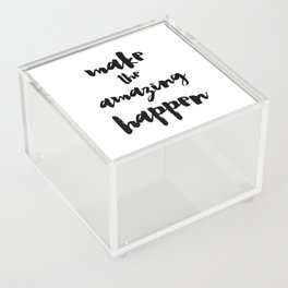 Make the Amazing Happen Typography Print Acrylic Box