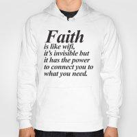 faith Hoodies featuring Faith. by Sara Eshak