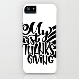 My First Thanksgiving iPhone Case
