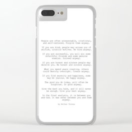 Do It Anyway by Mother Teresa #minimalism #inspirational Clear iPhone Case