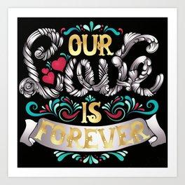 Love Is Forever Art Print