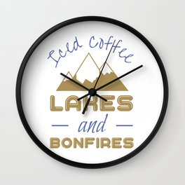 Iced Coffee Lakes And Bonfires Wall Clock