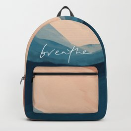breathe. Backpack