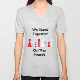Stand Together on the Fourth Unisex V-Neck