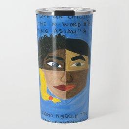 Racism Travel Mug