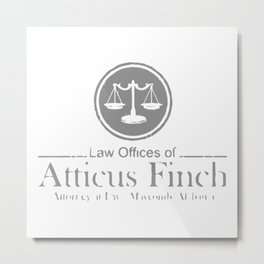 ATTICUS FINCH LAW Metal Print