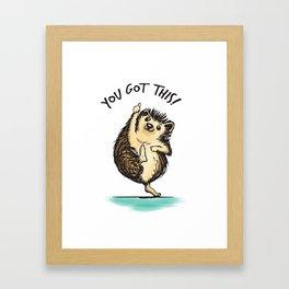 Motivational Hedgehog Framed Art Print