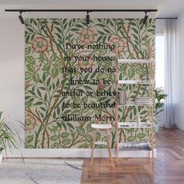 William Morris Quotation  Wall Mural