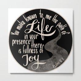 Psalm 16:11 - Fullness of Joy Metal Print