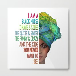 Funny African American Nurse Black History Educated Empowered Girl Gift Metal Print