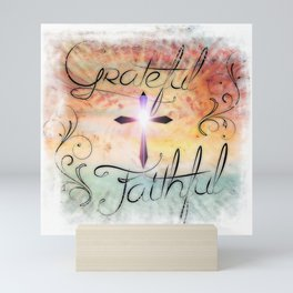 Grateful & Faithful Mini Art Print