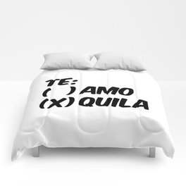 Tequila or Love - Te Amo or Quila Comforters