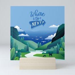 Where to go next? Mini Art Print