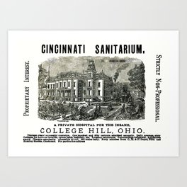 Cincinnati Sanitarium - A Private Hospital For the Insane  Art Print