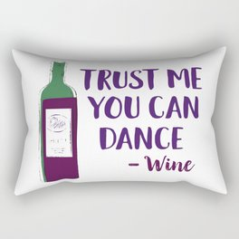 Trust Me You Can Dance (Wine) Rectangular Pillow