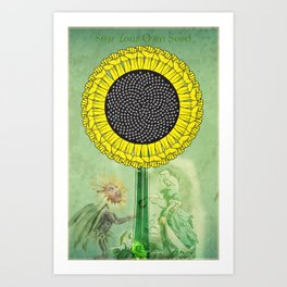 Sow Your Own Seed Art Print