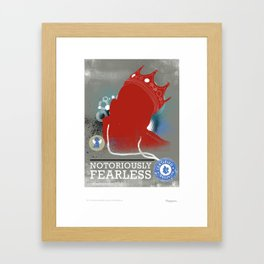 Notoriously FEARLESS Framed Art Print