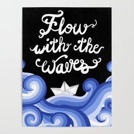 Flow with the Waves Poster