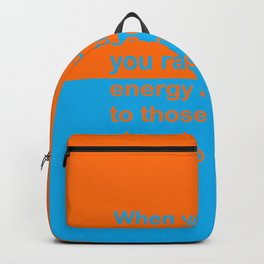 When you feel good about yourself... Backpack