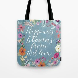 Happyness Tote Bag