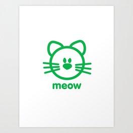 Cat : meow Art Print