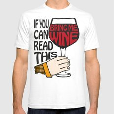If You Can Read This Bring Me Wine Mens Fitted Tee SMALL White