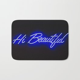 Neon sign inspiration - Hi Beautiful Bath Mat