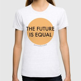 The Future is Equal - Orange T-shirt