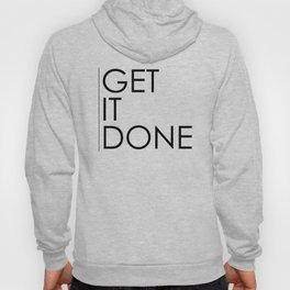 Get It Done Hoody