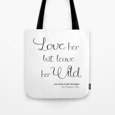 Love Her But Leave Her Cursive White Tote Bag