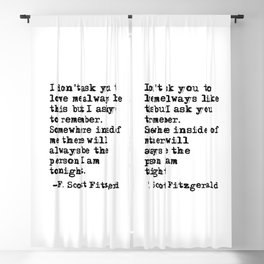 I don't ask you to love me always like this - Fitzgerald quote Blackout Curtain