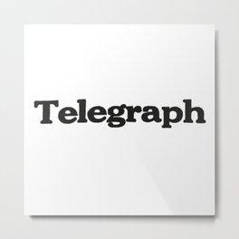 Telegraph Metal Print