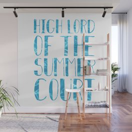 High Lord of the Summer Court Wall Mural