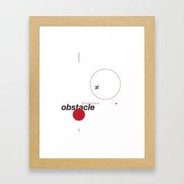Distance ≠ Obstacle Framed Art Print