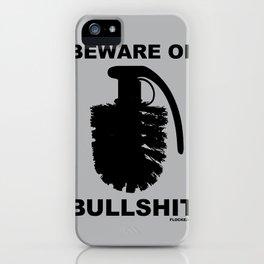 BEWARE OF BULLSHIT iPhone Case