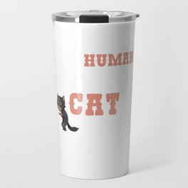 This Human Costume Funny Real Cat Kittens Owners Feline Mammal Kitty Animal Lovers Gift Travel Mug