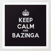 bazinga Art Prints featuring Bazinga by S.YassinPhotography