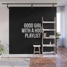 Good girl with a hood playlist Wall Mural