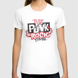 This is Punk Rock Time. T-shirt