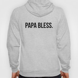 Papa Bless - version 1 - black Hoody