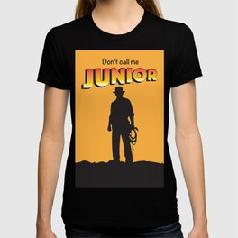 Don't Call me Junior by Indiana Jones T-shirt
