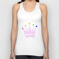 queer Tank Tops featuring queer queen by eightjay