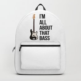 I'm All About That Bass Backpack