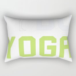 I do Yoga Rectangular Pillow