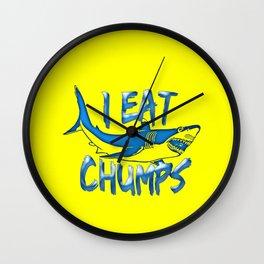 I Eat Chumps Wall Clock