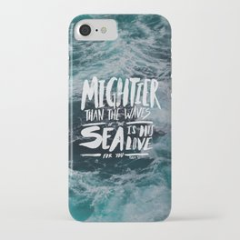 Mightier than the Sea iPhone Case