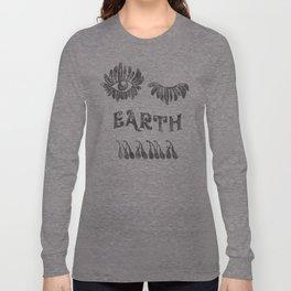 Earth mama Long Sleeve T-shirt